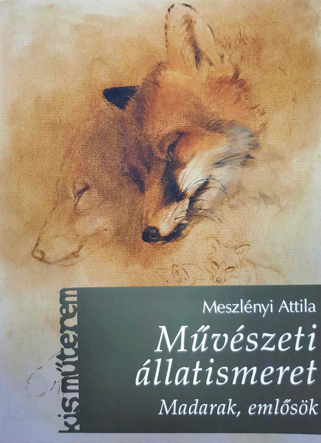 VU - Meszlényi Attila: Művészeti állatismeret