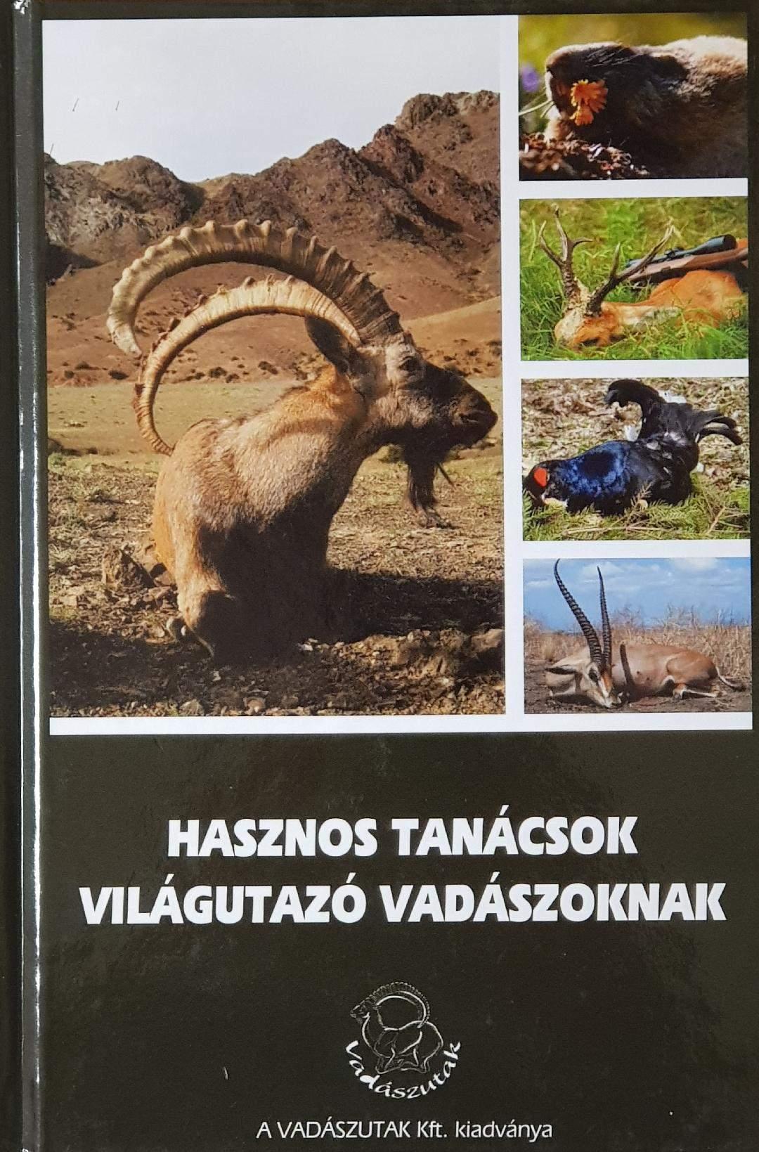 VU - Vadászutak Kft – Hasznos tanácsok világutazó vadászoknak